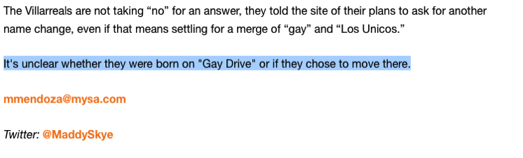 It's unclear whether they were born on Gay Drive or if they chose to move there.