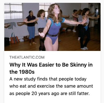 Why it was easier to be skinnier in the 80s